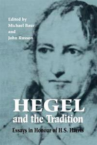 Hegel and the Tradition