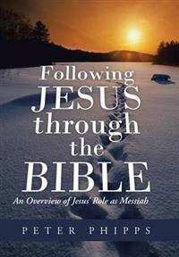 Following Jesus Through the Bible