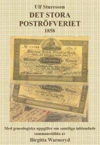 Det stora poströfveriet 1858 - Ulf Sturesson, Birgitta Warneryd pdf epub
