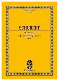 Schubert: Quartet: For 2 Violins, Viola and Violoncello A ninor/a-Moll/La mineur