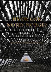 Hvor går Nord-Norge? bind 3
