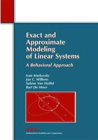 Exact And Approximate Modeling of Linear Systems
