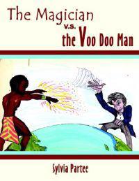 The Magician V. S. the Voo Doo Man