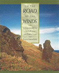 On the road of the winds - an archaeological history of the pacific islands
