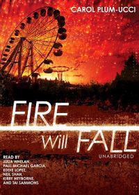 Fire Will Fall