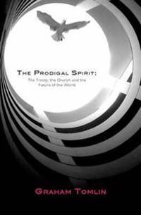 The Prodigal Spirit