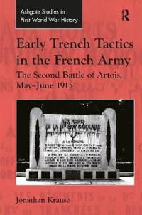 Early Trench Tactics in the French Army