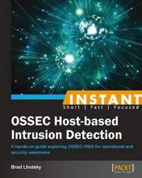 Instant Ossec Host Based Intrusion Detection System