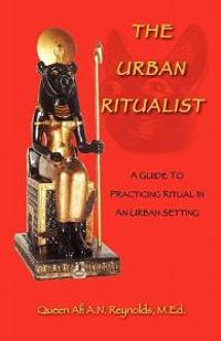 The Urban Ritualist