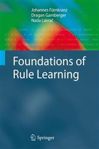 Foundations of Rule Learning