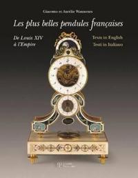 Les Plus Belles Pendules Francaises / the Finest French Pendulum-clocks / Le Piu Belle Pendole Frances