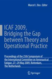 Icaf 2009, Bridging the Gap Between Theory and Operational Practice