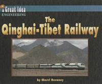 The Qinghai-Tibet Railway