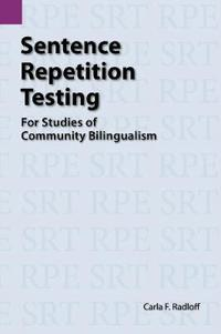 Sentence Repetition Testing for Studies of Community Bilingualism