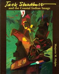 Jack Shadbolt, and the Coastal Indian Image