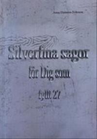 Silverfina sagor för dig som fyllt 27