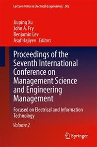 Proceedings of the Seventh International Conference on Management Science and Engineering Management