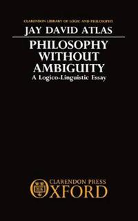 Philosophy Without Ambiguity