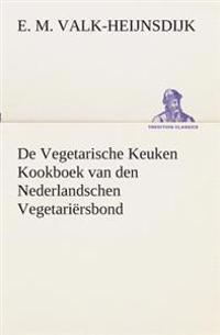 de Vegetarische Keuken Kookboek Van Den Nederlandschen Vegetariersbond