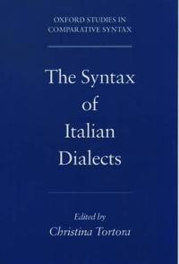 The Syntax of Italian Dialects
