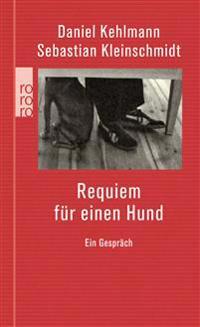 Requiem für einen Hund