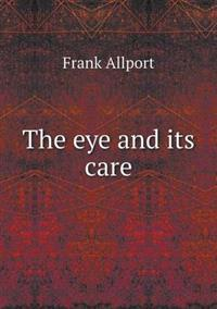 The Eye and Its Care