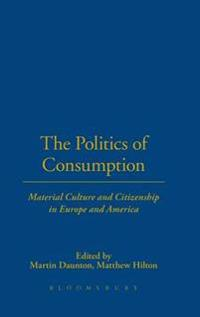 The Politics of Consumption