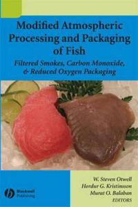 Modified Atmospheric Processing and Packaging of Fish