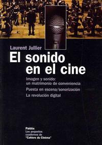 El sonido en el cine / The Sound in the Cinema
