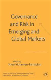 Governance And Risk in Emerging And Globe Markets