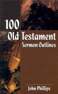 100 Old Testament Sermon Outlines