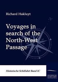 Voyages in Search of the North-West Passage