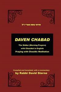 Meditation Like Fire and Water: The Siddur with Translated Chasidic Excerpts