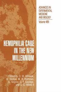 Hemophilia Care in the New Millennium