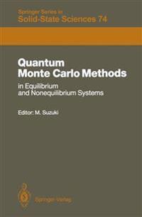 Quantum Monte Carlo Methods in Equilibrium and Nonequilibrium Systems: Proceedings of the Ninth Taniguchi International Symposium, Susono, Japan, Nove
