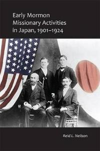Early Mormon Missionary Activities in Japan, 1901-1924