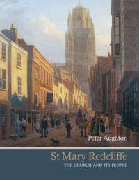 St mary redcliffe - the church and its people
