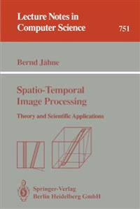 Spatio-Temporal Image Processing