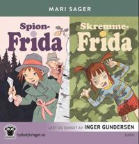 Spion-Frida ; Skremme-Frida