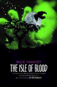 Monstrumologist: the isle of blood