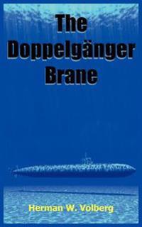 The Doppelganger Brane