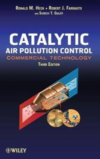 Catalytic Air Pollution Control: Commercial Technology, 3rd Edition