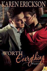 Worth Everything
