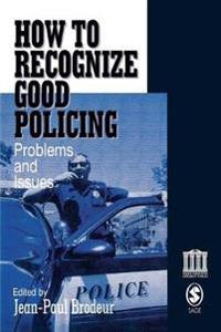 How To Recognize Good Policing