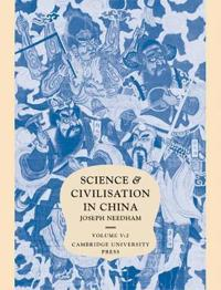 Science and Civilization in China; Part 2