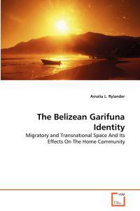 The Belizean Garifuna Identity