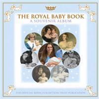 Royal Baby Book; A Souvenir Album
