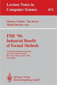 FME '94: Industrial Benefit of Formal Methods
