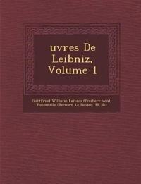 ¿uvres De Leibniz, Volume 1