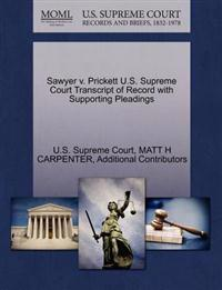 Sawyer V. Prickett U.S. Supreme Court Transcript of Record with Supporting Pleadings